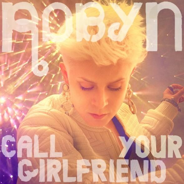 Call-Your-Girlfriend-Robyn-album-artwork-590x590-1
